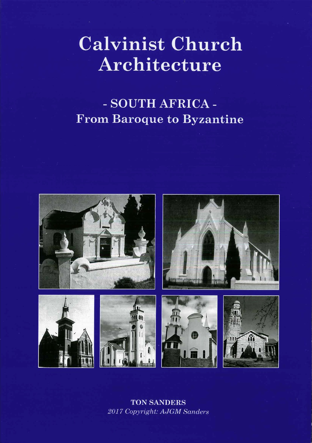 Calvinist Church Architecture – South Africa