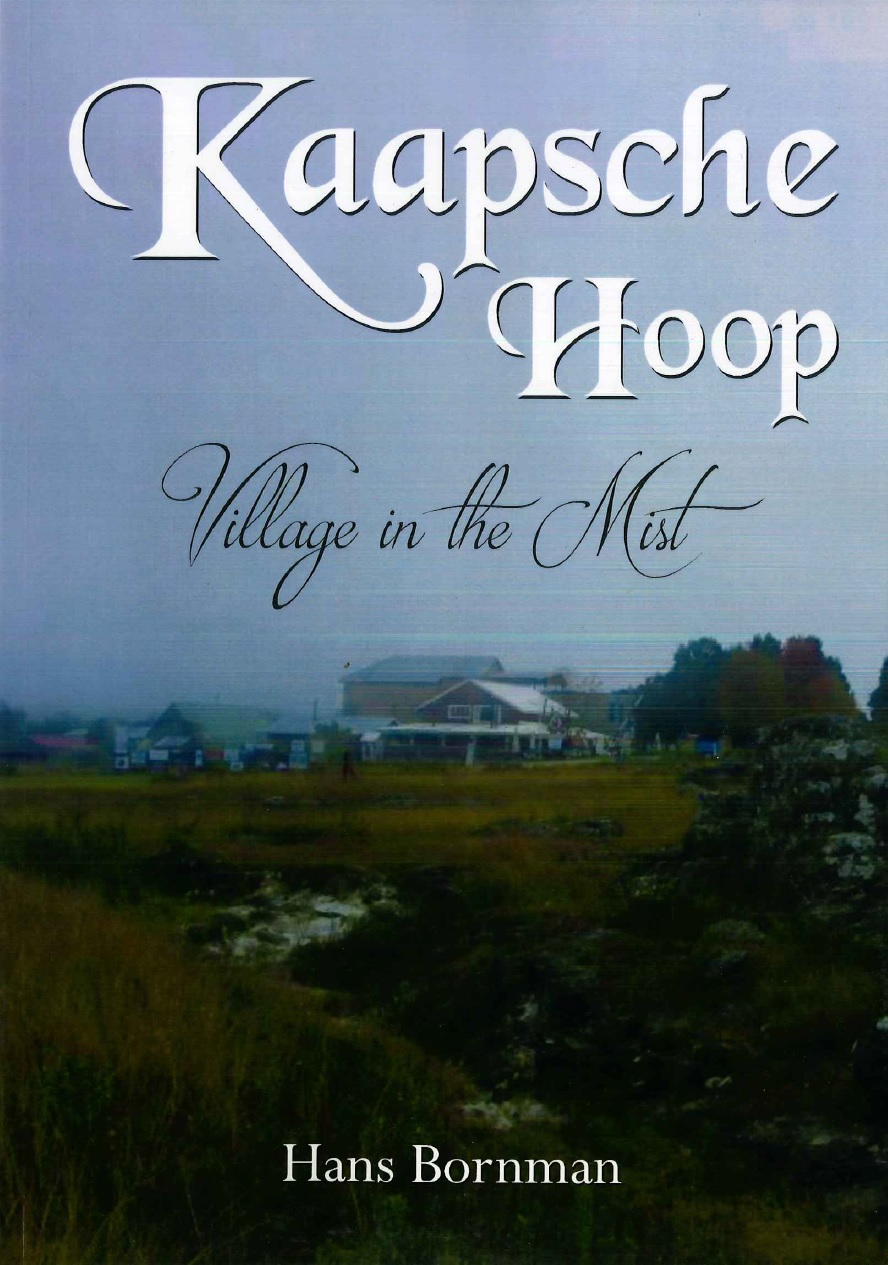 Kaapsche Hoop – Village in the Mist