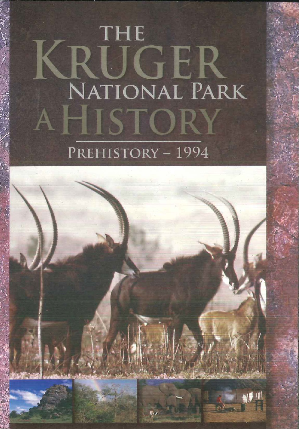 The Kruger National Park – A History (Volume 1-3)
